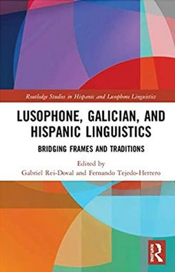 Lusophone, Galician, and Hispanic Linguistics book cover