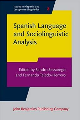 Spanish Language and Sociolinguistic Analysis book cover