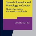 Spanish Phonetics and Phonology book cover